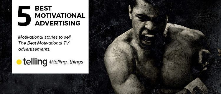 Best Motivational TV advertisements