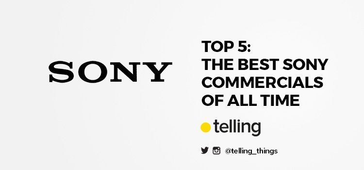 Best Sony Commercials of History