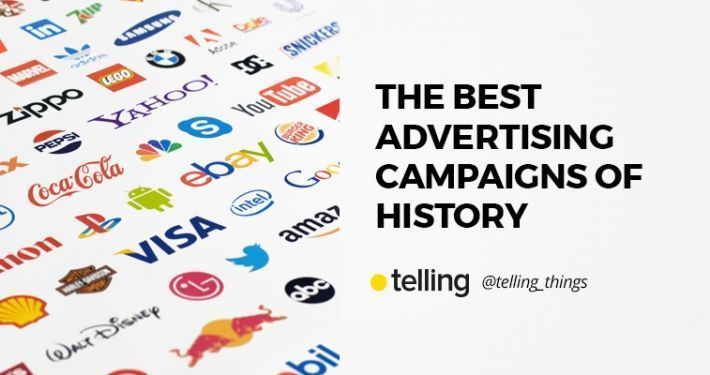 Best Advertising Campaigns of history