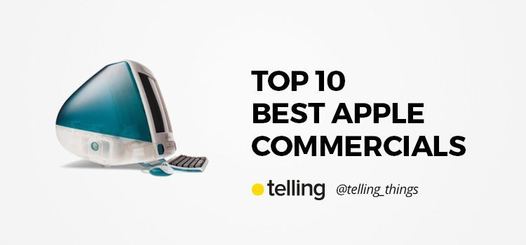 The Best Apple Commercials
